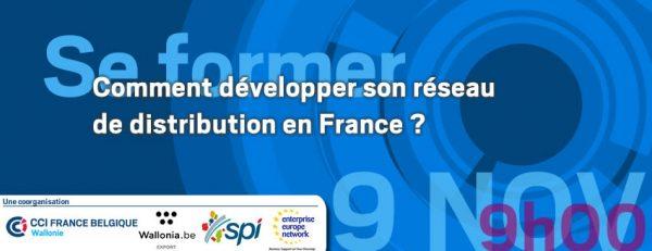 Se former - 7.11.2017 : Comment développer son réseau de distribution en France ?